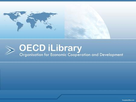 Organisation for Economic Cooperation and Development OECD iLibrary.