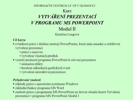 V PROGRAMU MS POWERPOINT