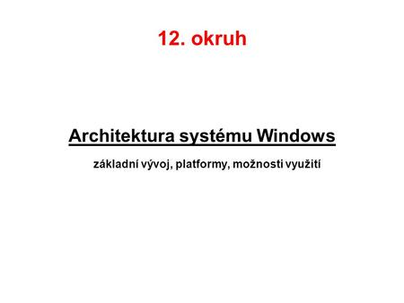 Architektura systému Windows