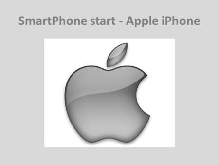 SmartPhone start - Apple iPhone