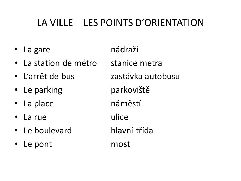 LA VILLE – LES POINTS D'ORIENTATION