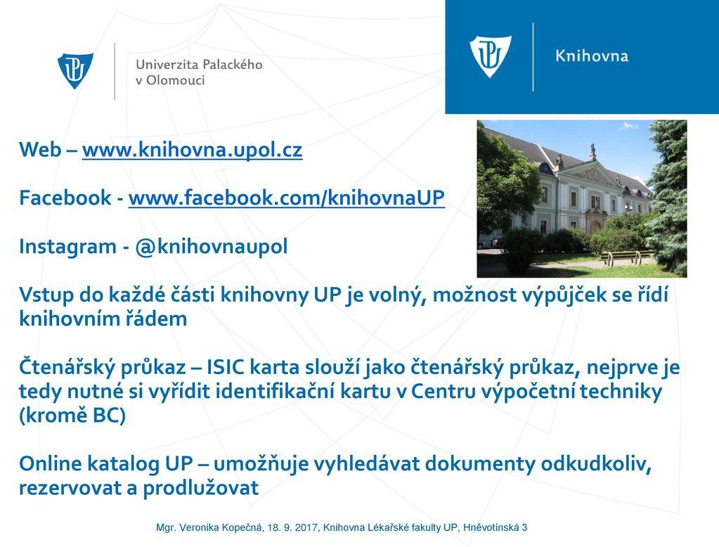 Mgr Veronika Kopecna Knihovna Lekarske Fakulty Up Hnevotinska 3