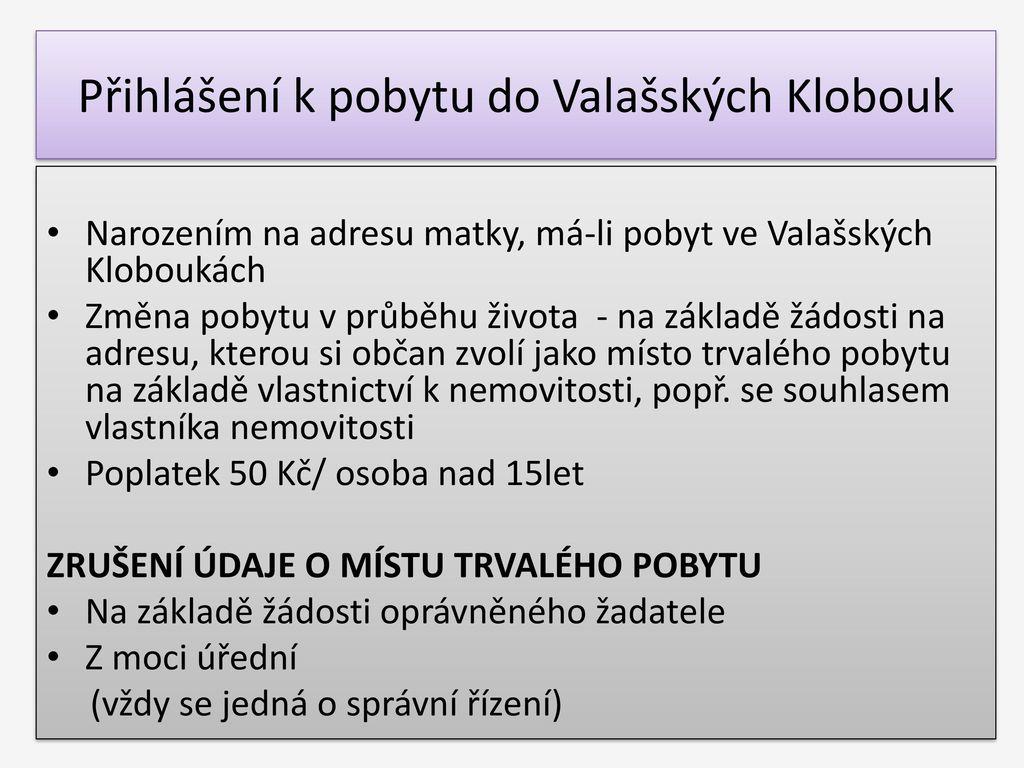 MĚSTSKÝ ÚŘAD VALAŠSKÉ KLOBOUKY Odbor matriky a evidence obyvatel ... f990267667