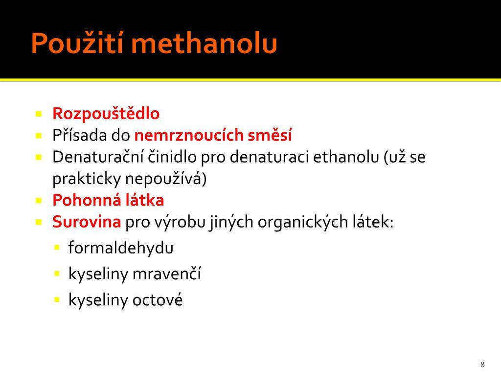 Methanol Autori Lenka Novotna Klaudie Lelovicova Renata Kucerova