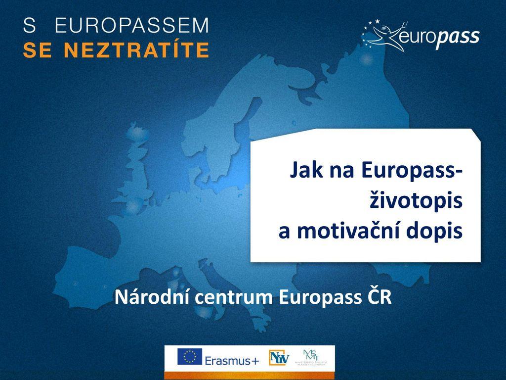 Jak Na Europass Zivotopis A Motivacni Dopis Ppt Stahnout