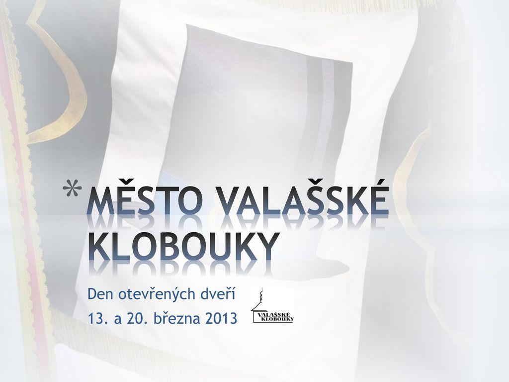 MĚSTO VALAŠSKÉ KLOBOUKY - ppt stáhnout 120074c571