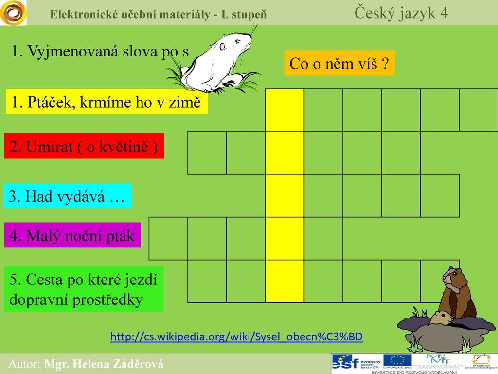 4c7f74284cf Elektronické učební materiály - I. stupeň Český jazyk 4 - ppt stáhnout