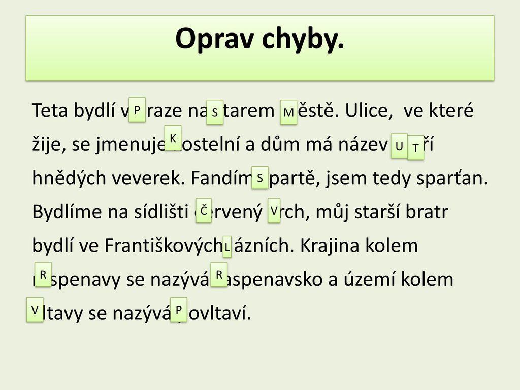 https://slideplayer.cz/slide/12762007/77/images/9/Oprav+chyby..jpg