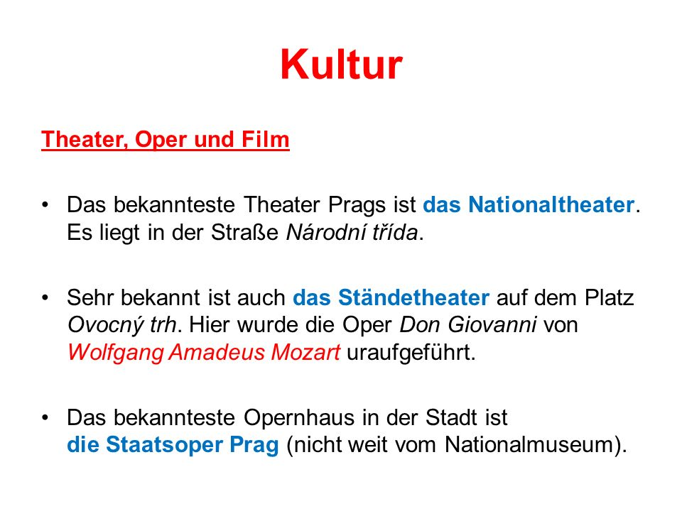 Kultur Theater, Oper und Film