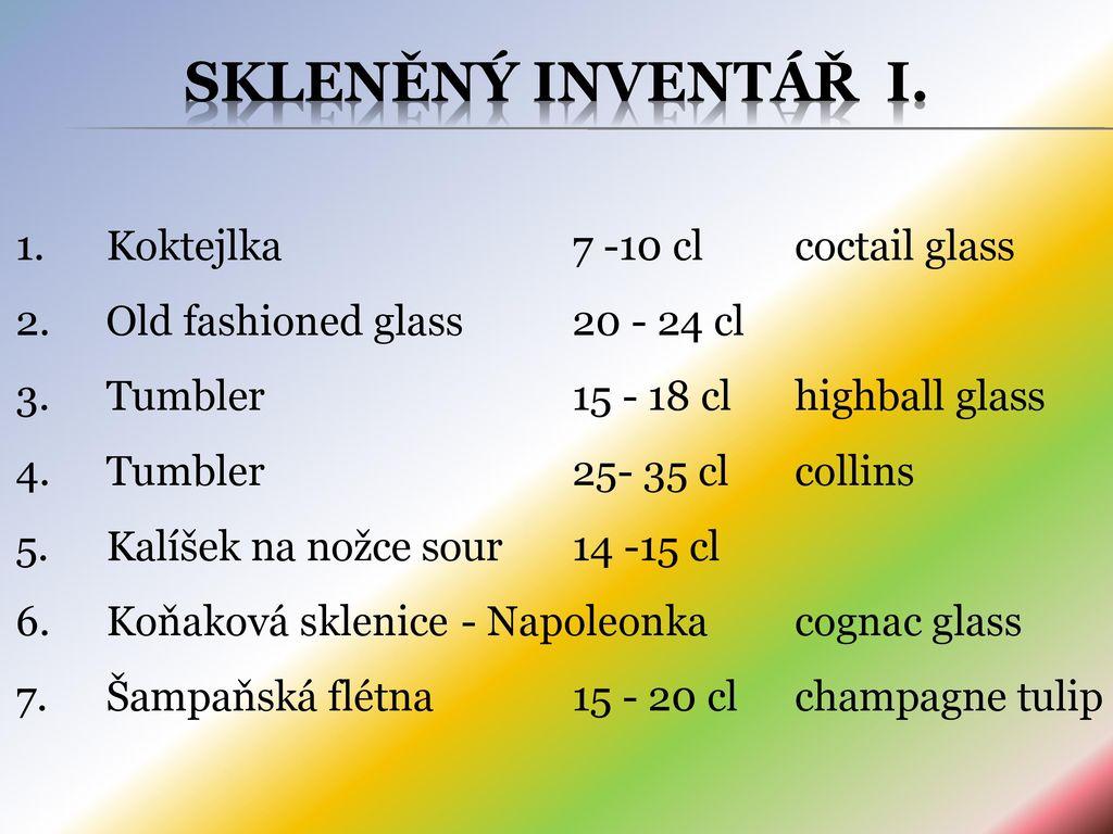 8dfd4a0fe46 Skleněný inventář I. Koktejlka cl coctail glass