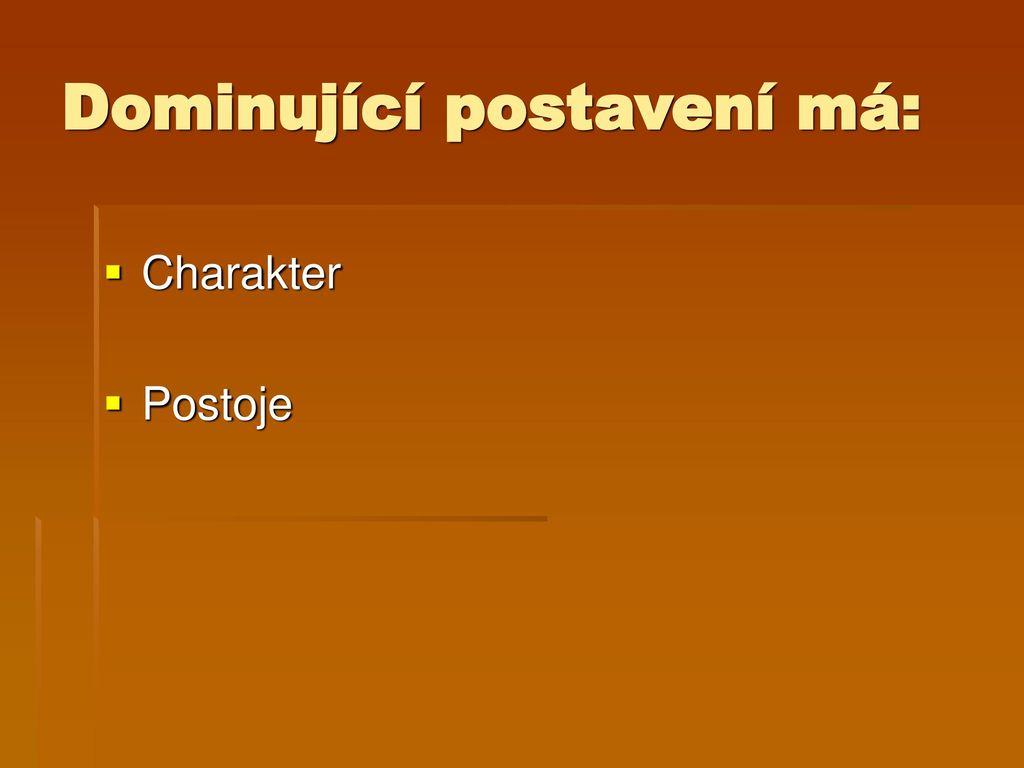 b62a535e152 Vztahově postojové vlastnosti osobnosti - ppt stáhnout