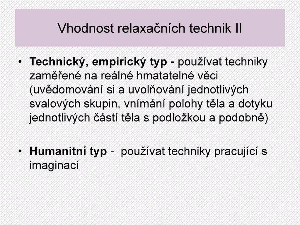 Vhodnost relaxačních technik II e26e785551