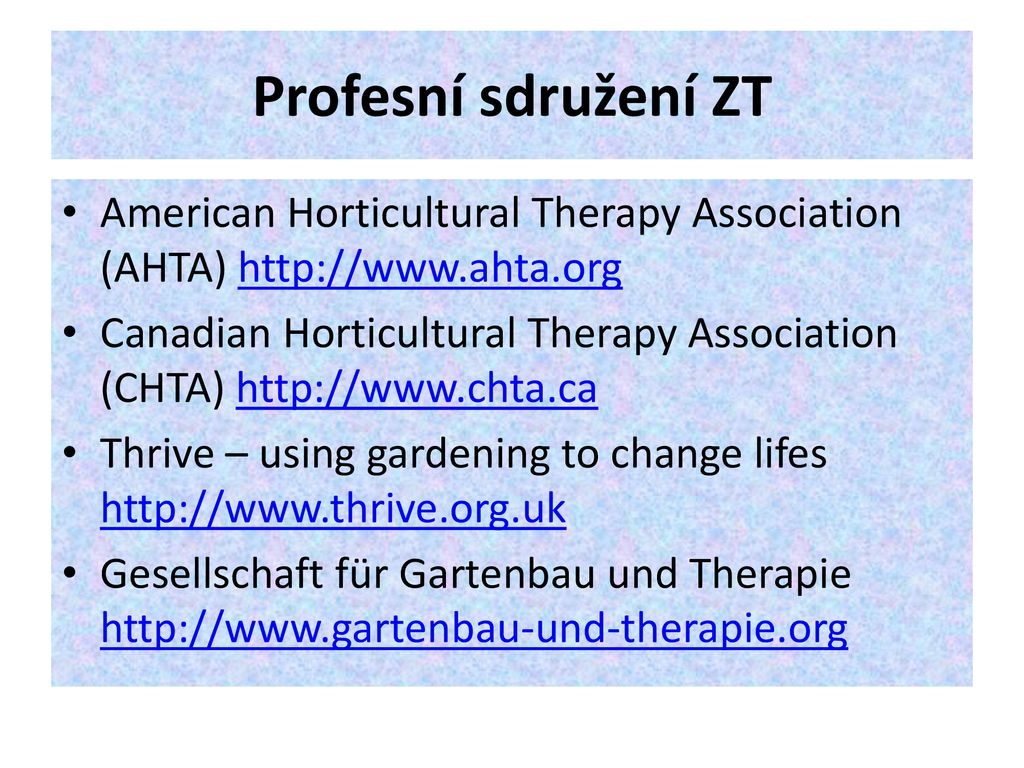 Profesní sdružení ZT American Horticultural Therapy Association (AHTA) 9cbbb5782d4
