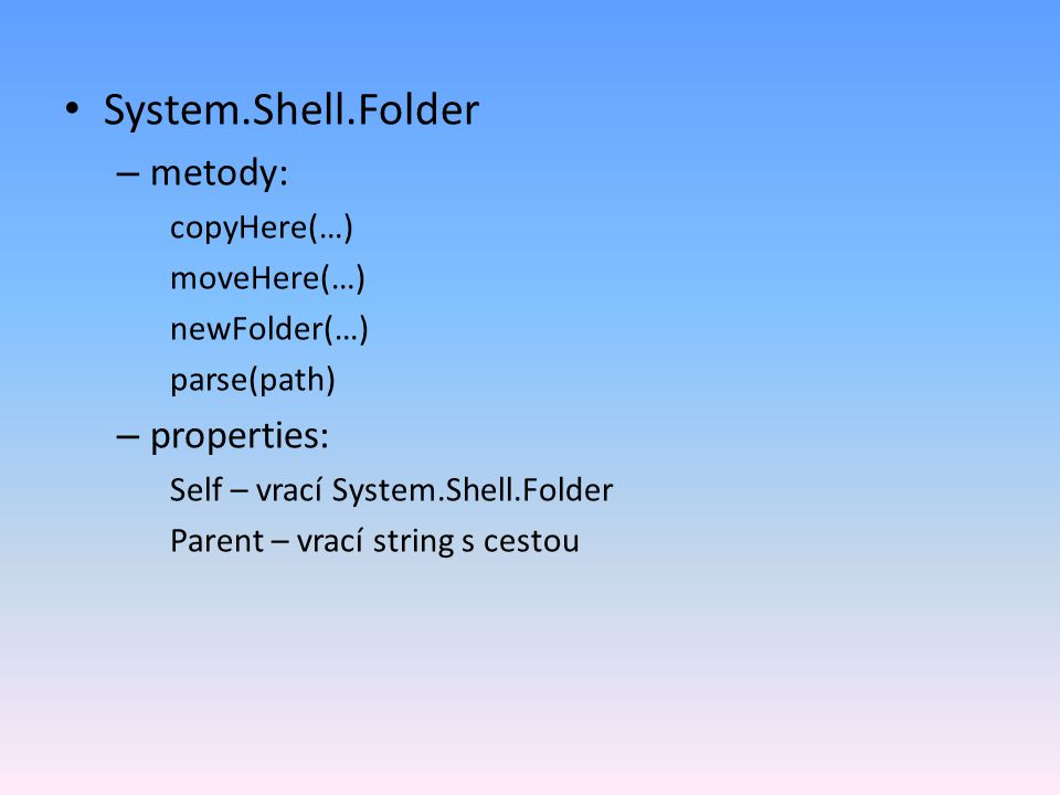 System.Shell.Folder metody: properties: copyHere(…) moveHere(…)