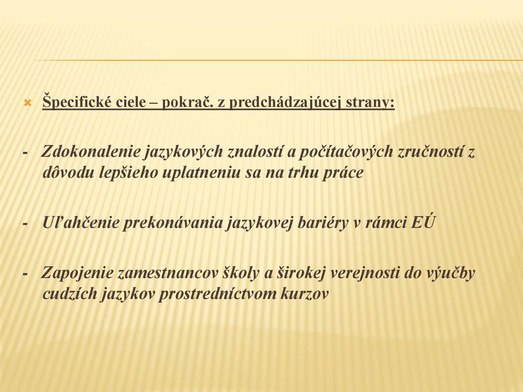 JAZYKOVÉ LABORATÓRIÁ PRE ZÁKLADNÉ a stredné Školy ppt stáhnout 50e2f88605c