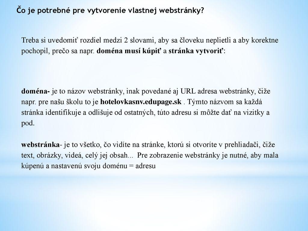 2 Čo je potrebné pre vytvorenie vlastnej webstránky  8baa66209fc