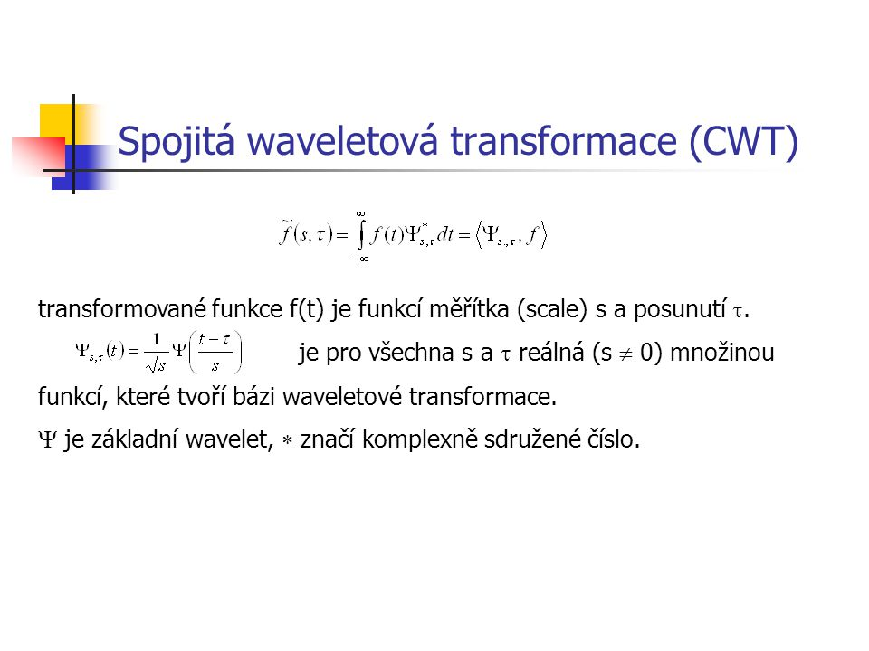 Spojitá waveletová transformace (CWT)