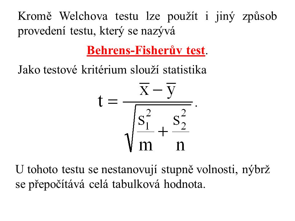 Behrens-Fisherův test.