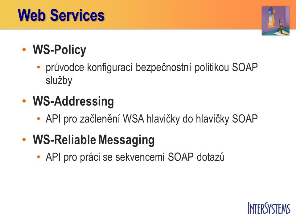Web Services WS-Policy WS-Addressing WS-Reliable Messaging