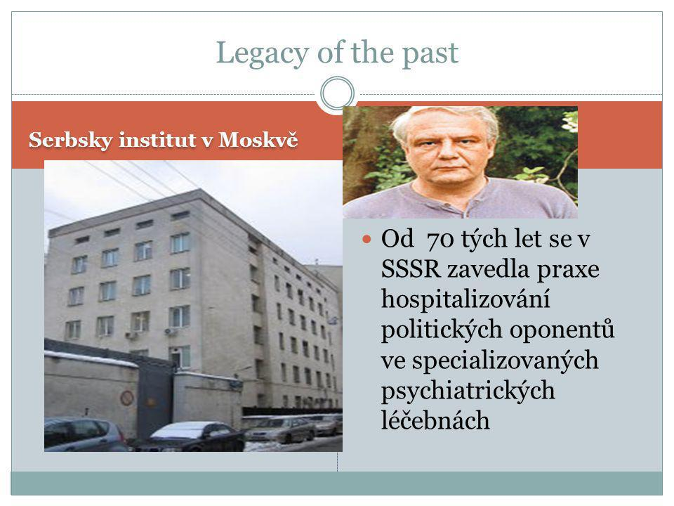 Legacy of the past Serbsky institut v Moskvě.