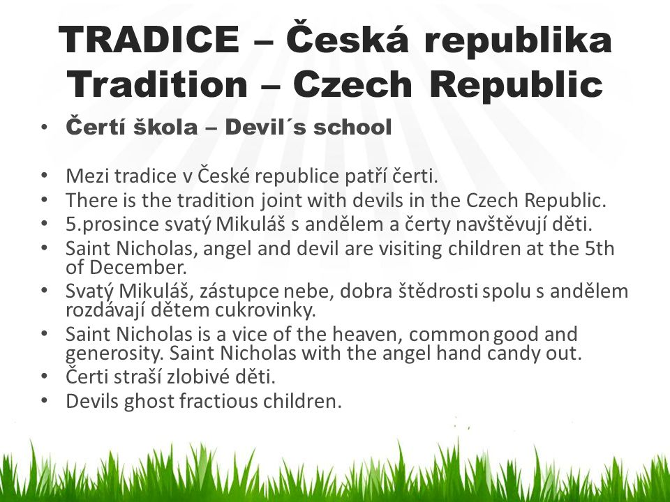 TRADICE – Česká republika Tradition – Czech Republic