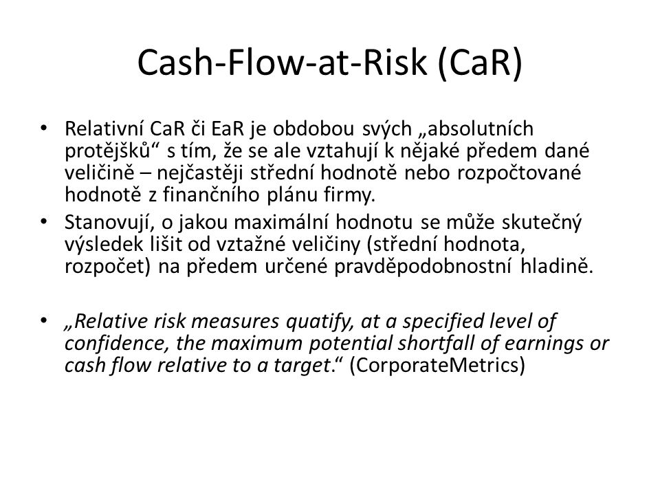 Cash-Flow-at-Risk (CaR)