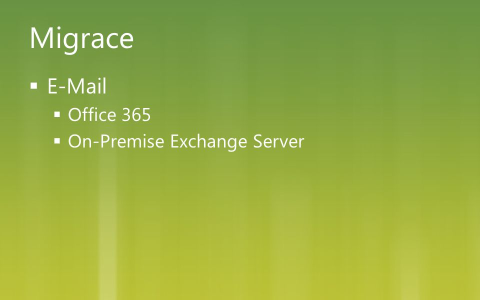 Migrace E-Mail Office 365 On-Premise Exchange Server