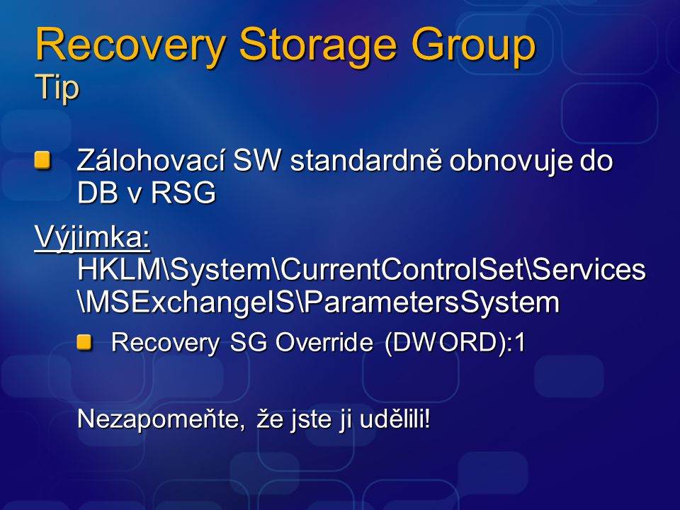 Recovery Storage Group Tip