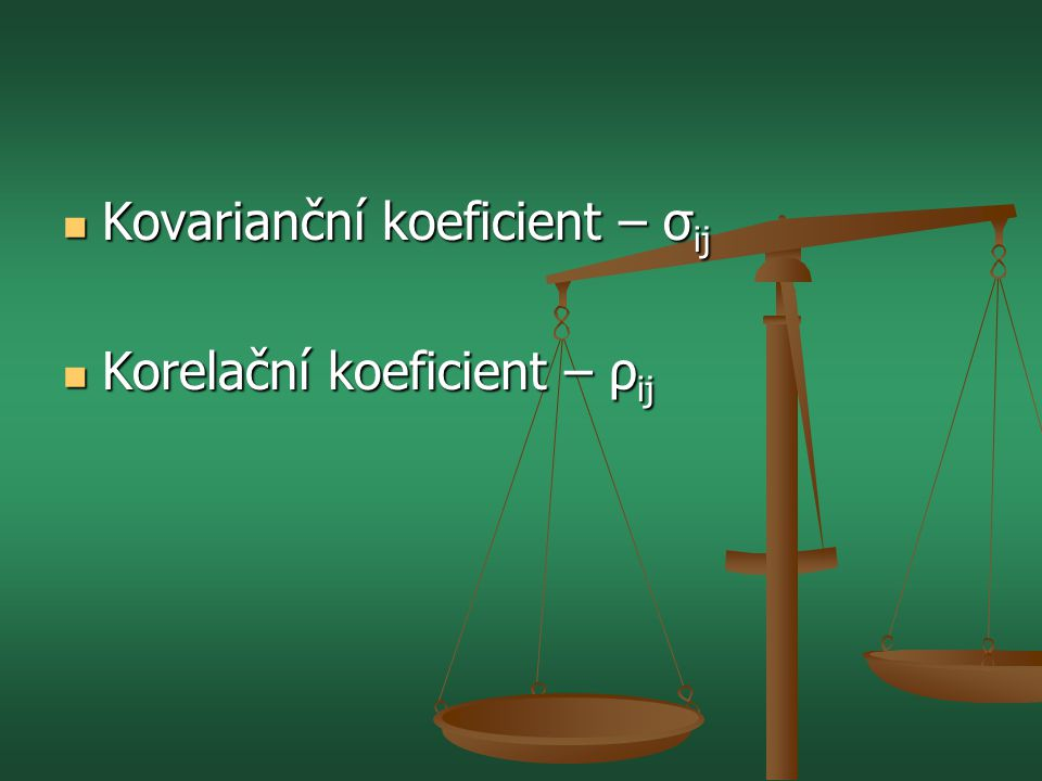Kovarianční koeficient – σij