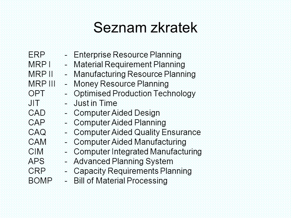 Seznam zkratek ERP - Enterprise Resource Planning