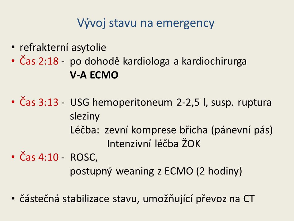 Vývoj stavu na emergency