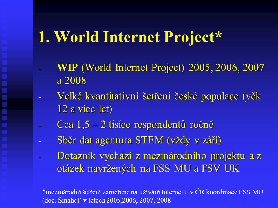 1. World Internet Project*