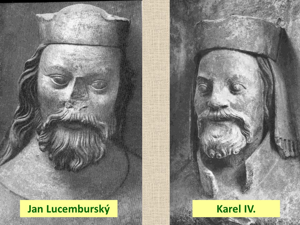 Jan Lucemburský Karel IV.
