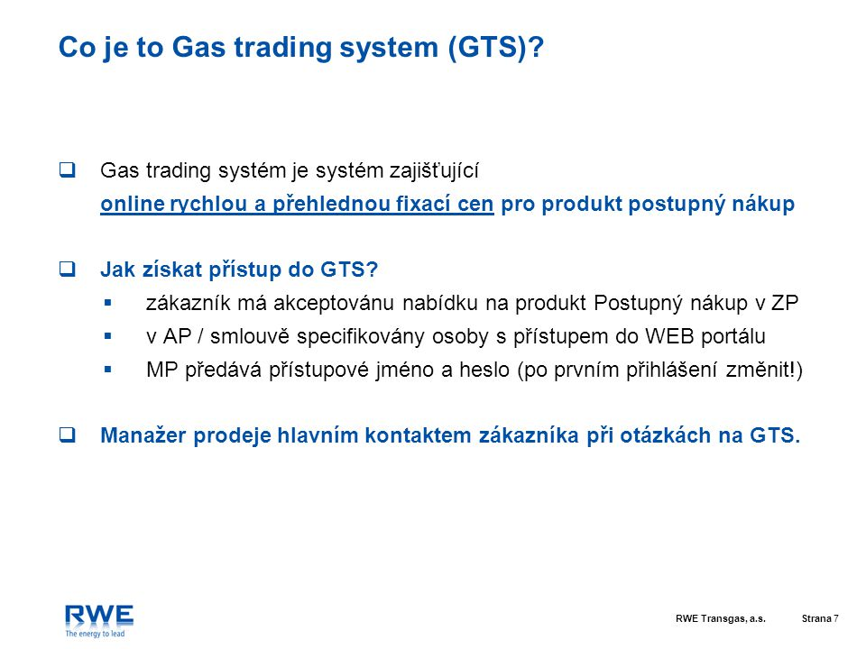 Co je to Gas trading system (GTS)