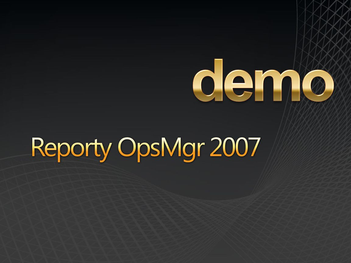 demo Reporty OpsMgr 2007