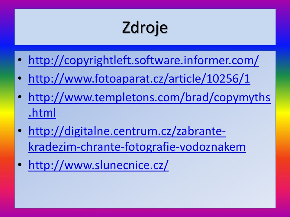 Zdroje http://copyrightleft.software.informer.com/