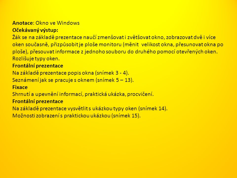 Anotace: Okno ve Windows