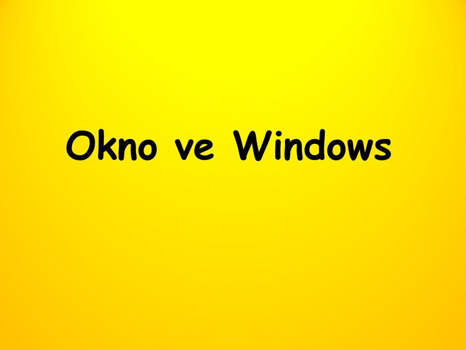 Okno ve Windows