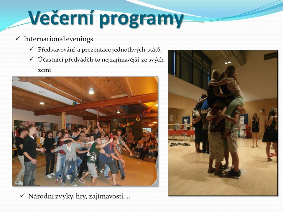 Večerní programy International evenings