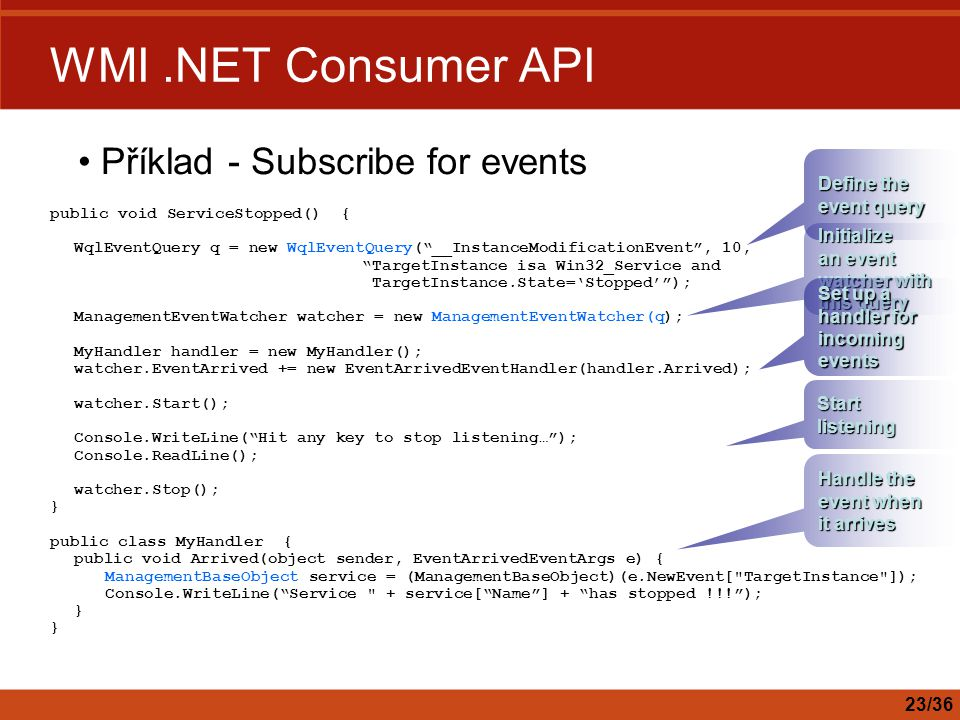 WMI .NET Consumer API Příklad - Subscribe for events