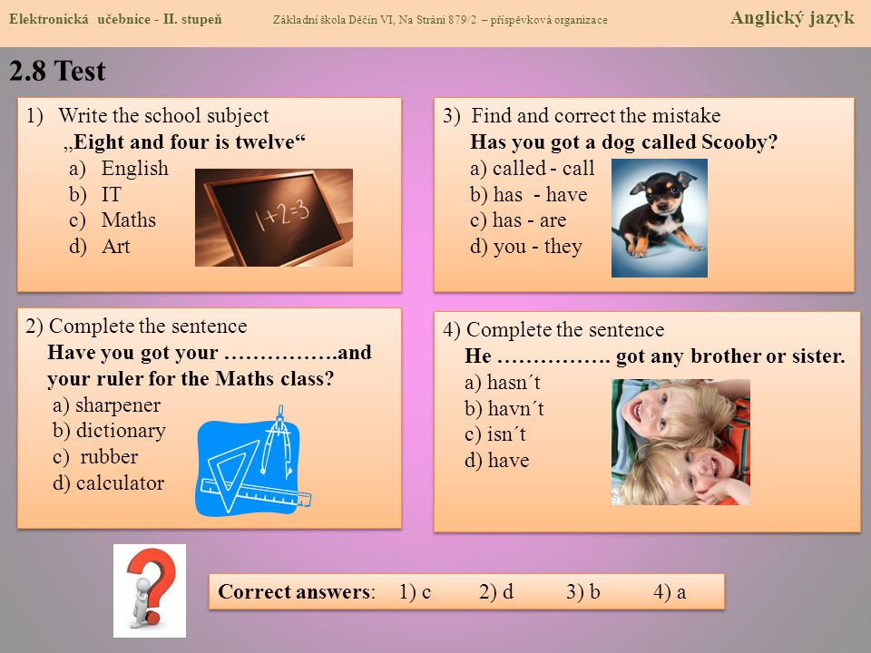 "2.8 Test Write the school subject ""Eight and four is twelve English"