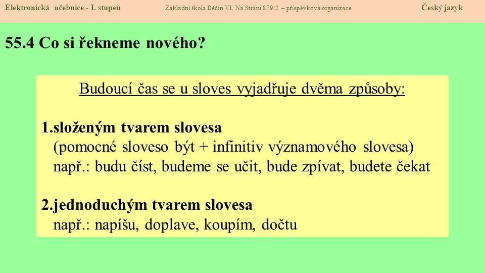 55.1 Časování sloves – čas budoucí - ppt stáhnout bd3c50dfdf
