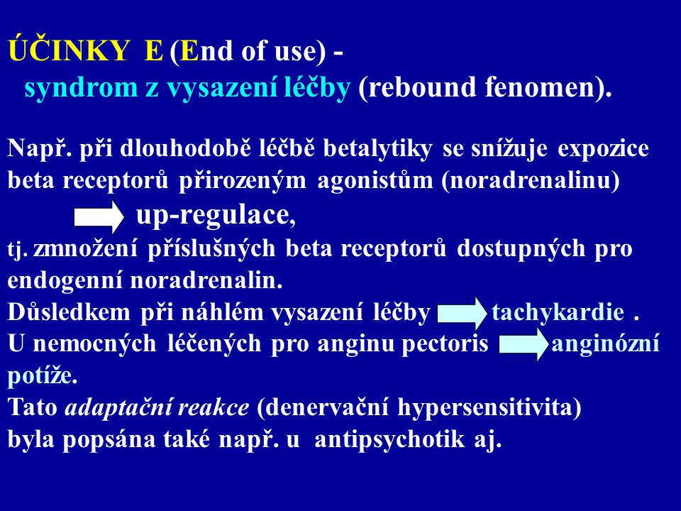 ÚČINKY E (End of use) - up-regulace,