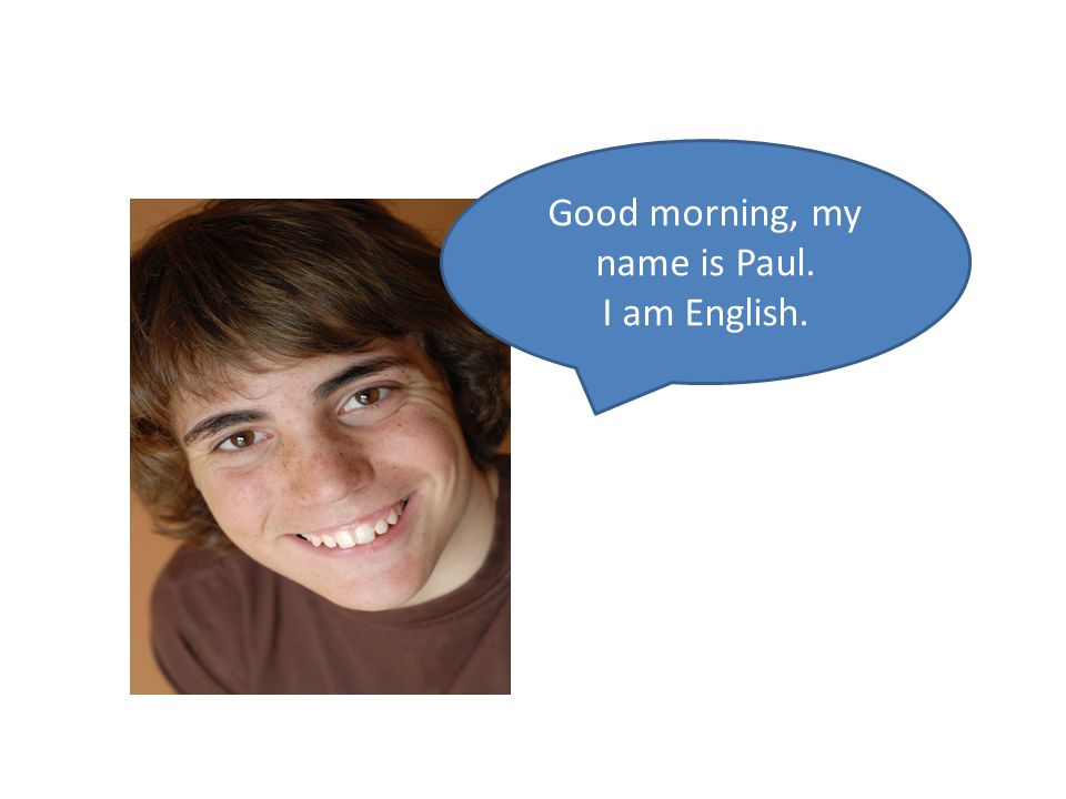 Good morning, my name is Paul.