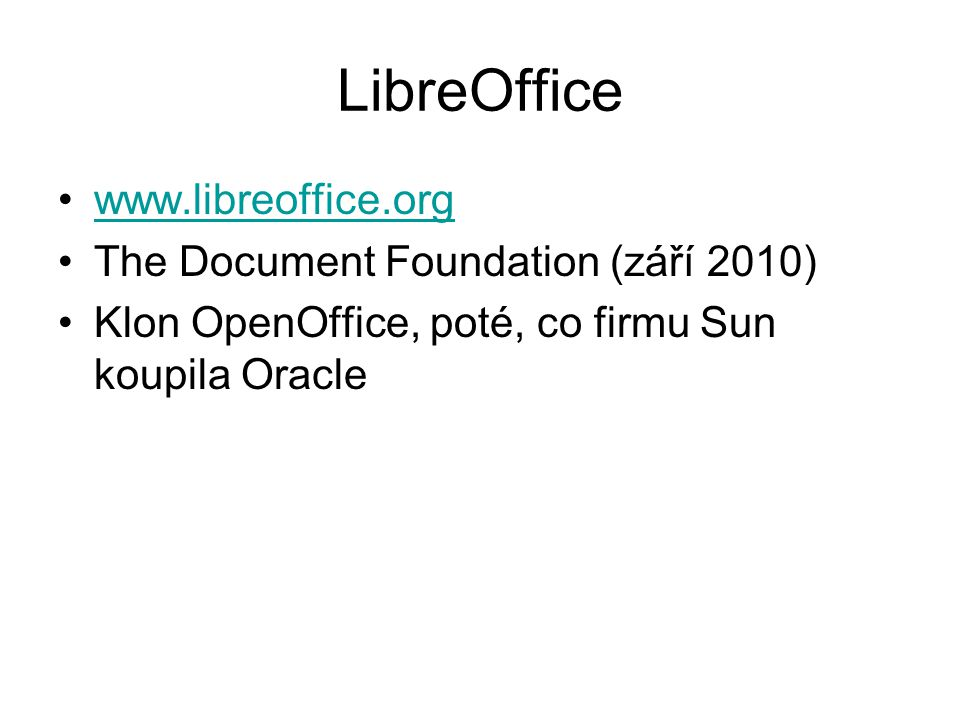 LibreOffice www.libreoffice.org The Document Foundation (září 2010)