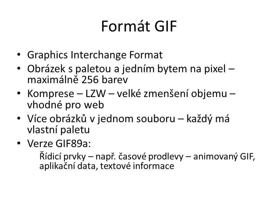Formát GIF Graphics Interchange Format