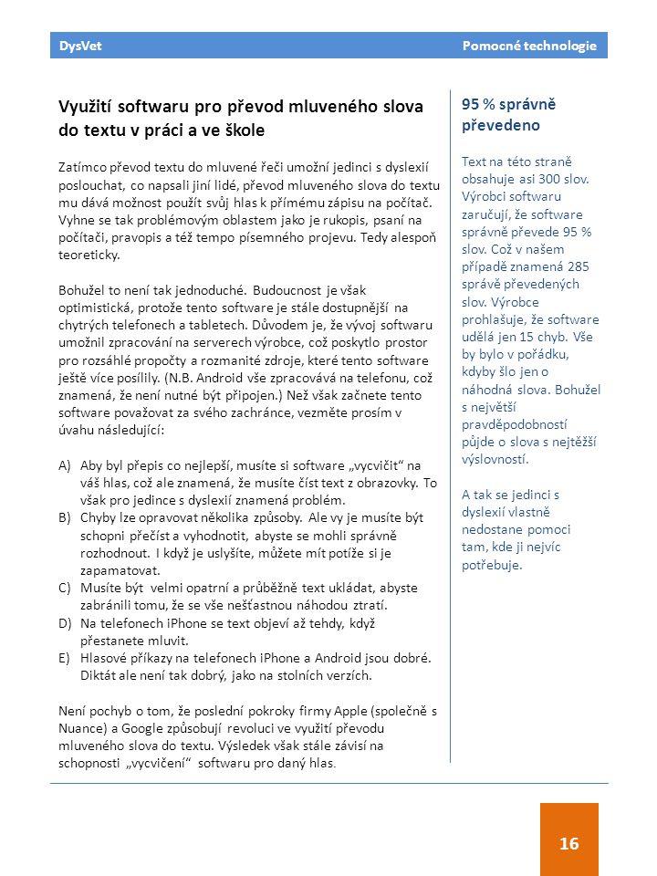 Pomocné technologie 21 August 2013 napsal Dr Ian Smythe