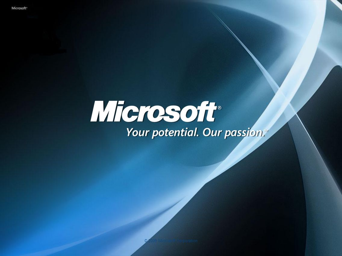 © 2009 Microsoft Corporation