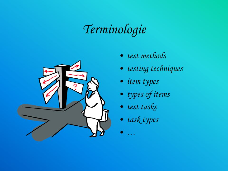 Terminologie test methods testing techniques item types types of items