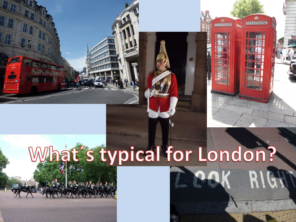 What´s typical for London